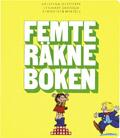 Småstegsmetoden Femte Räkneboken år 3 av Kristina Olstorpe