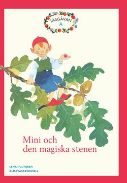 Läsgåvan A, Mini och den magiska stenen, Röd av Lena Hultgren
