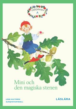 Läsgåvan A, Mini och den magiska stenen, Grön av Lena Hultgren