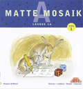 Matte Mosaik 1 Läxbok 1A 5-pack av Kristina Olstorpe