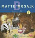 Matte Mosaik 1 Grundbok 1B av Kristina Olstorpe