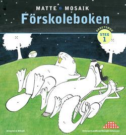 Matte Mosaik 1 Förskoleboken av Kristina Olstorpe