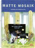 Matte Mosaik 1 Lärarbok för förskolan av Kristina Olstorpe