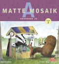 Matte Mosaik 2 Grundbok 2A av Kristina Olstorpe