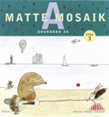Matte Mosaik 3 Grundbok 3A av Kristina Olstorpe