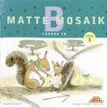 Matte Mosaik 3 Läxbok 3B 5-pack av Kristina Olstorpe