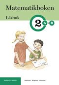 Matematikboken 2 A-B Läxbok av Karin Andersson