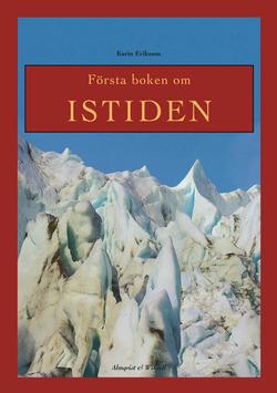 Första boken om Istiden av Karin Eriksson