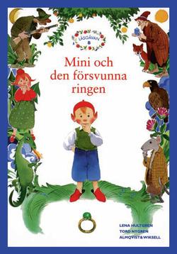 Läsgåvan B, Mini och den försvunna ringen av Lena Hultgren
