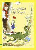 När draken tog ringen av Lena Hultgren