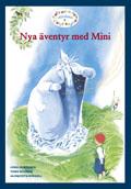 Läsgåvan C, Nya äventyr med Mini av Lena Hultgren