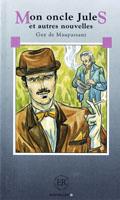 Easy Readers Mon oncle Jules et autres nouvelles nivå D - Easy Readers av Guy de Maupassant