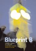 Blueprint B Allt-i-ett-bok inkl cd av Christer Lundfall