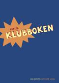 Klubben, Första Klubboken av Lena Hultgren