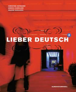 Lieber Deutsch 2 inkl Elev-cd av Christine Hofbauer