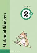 Matematikboken 2 B Lärarbok av Karin Andersson