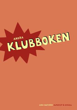 Klubben, Andra Klubboken av Lena Hultgren