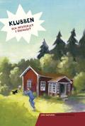 Klubben och mysteriet i ödehuset av Lena Hultgren