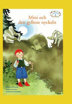 Läsgåvan B, Mini och den gyllene nyckeln av Lena Hultgren
