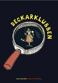 Klubben, Deckarklubben av Lena Hultgren