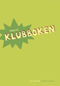 Klubben, Tredje Klubboken av Lena Hultgren
