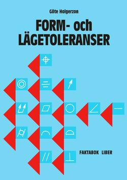 Form-o lägetol Faktabok av Göte Holgerzon