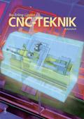 CNC-Teknik Arbetsbok av Bo-Erling Lindén