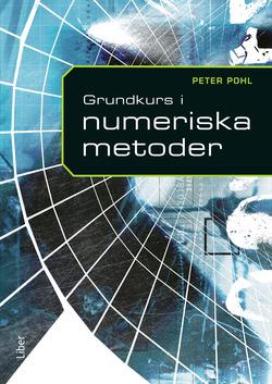 Grundkurs i numeriska metoder av Peter Pohl