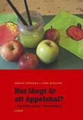 Hur långt är ett äppelskal? - tematiskt arbete i förskoleklass av Annika Persson