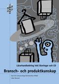 HANDEL Bransch- och produktkunskap  Lärarhandledning + cd av Karl Erik Carlsson