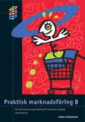 HANDEL Praktisk marknadsföring B Fakta och Övningar av Karl Erik Carlsson