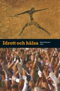 Idrott och hälsa Faktabok av Bengt Johansson