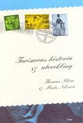 Turismens historia och utveckling av Thomas Blom