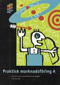 HANDEL Praktisk marknadsföring A Fakta och Övningar av Karl Erik Carlsson