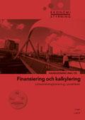 Ekonomistyrning Finansiering och kalkylering Handledning + cd av Jan-Olof Andersson