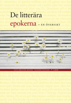 De litterära epokerna - En översikt av Ylva Eresund Rosing