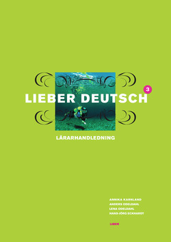 Lieber Deutsch 3 Lärarhandledning av Christine Hofbauer
