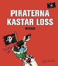 Piratresan Piraterna kastar loss Läsebok 2 av Catarina Hansson