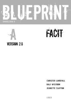 Blueprint A Version 2.0 Facit av Christer Lundfall