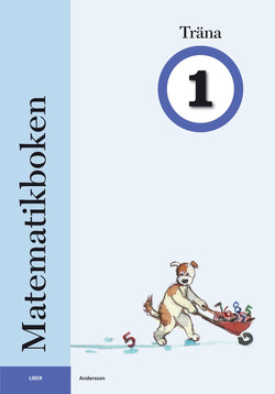 Matematikboken Träna 1 av Karin Andersson