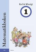 Matematikboken Kul och klurigt 1 av Karin Andersson