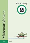 Matematikboken Kul och klurigt 2 av Karin Andersson