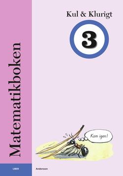 Matematikboken Kul och klurigt 3 av Karin Andersson