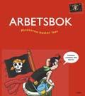 Piraterna kastar loss Arbetsbok av Catarina Hansson
