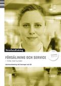 Försäljning och service Lärarhandledning inkl. cd av Jan-Olof Andersson