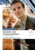 Bransch och produktkunskap Lärarhandledning inkl. cd av Jan-Olof Andersson