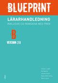 Blueprint B, Version 2.0 Lärarhandledning med prov-cd av Christer Lundfall