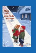 Läsgåvan C, Mini och den röda stjärnan av Lena Hultgren
