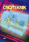 CNC-Teknik Faktabok av Bo-Erling Lindén
