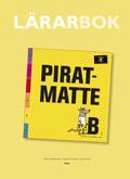 Piratmatte B Lärarhandledning av Catarina Hansson